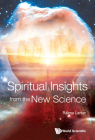 Spiritual Insights from the New Science: Complex Systems and Life Cover Image