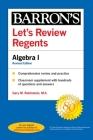 Let's Review Regents: Algebra I Revised Edition (Barron's Regents NY) Cover Image