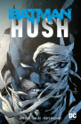 Batman: Hush (New Edition) Cover Image