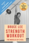 Bruce Lee Strength Workout For Muscles Of Steel Cover Image