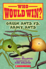 Green Ants vs. Army Ants (Who Would Win?) Cover Image