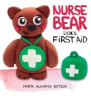 Nurse Bear Does First Aid Cover Image