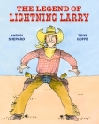 The Legend of Lightning Larry Cover Image