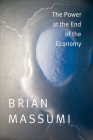 The Power at the End of the Economy Cover Image