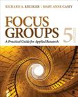 Focus Groups: A Practical Guide for Applied Research Cover Image