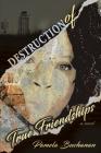 Destruction of True Friendships Cover Image