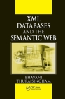 XML Databases and the Semantic Web Cover Image