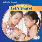 Let's Share! (Minding Our Manners) Cover Image
