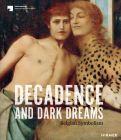 Decadence and Dark Dreams: Belgian Symbolism Cover Image