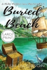 Buried by the Beach: A Mollie McGhie Cozy Mystery Short Story (Large Print) Cover Image