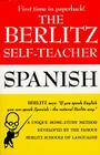 The Berlitz Self-Teacher -- Spanish: A Unique Home-Study Method Developed by the Famous Berlitz Schools of Language Cover Image