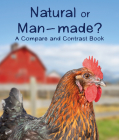 Natural or Man-Made? a Compare and Contrast Book Cover Image
