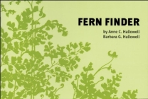 Fern Finder: A Guide to Native Ferns of Central and Northeastern United States and Eastern Canada (Nature Study Guides) Cover Image