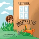 Christopher, Where's Kitty? Cover Image