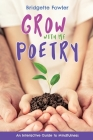 Grow with Me Poetry Cover Image