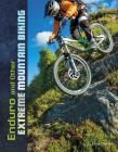 Enduro and Other Extreme Mountain Biking Cover Image