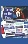 I Tried to Be Free: Personal Memoirs of Chuck Taylor, Jr. Cover Image