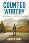Counted Worthy: A Father's Perspective On The Theology of Suffering Cover Image