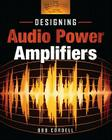 Designing Audio Power Amplifiers Cover Image