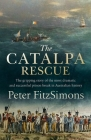 The Catalpa Rescue: The gripping story of the most dramatic and successful prison break in Australian history Cover Image