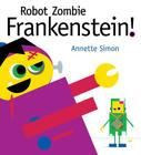 Robot Zombie Frankenstein! Cover Image