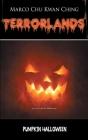 Pumpkin Halloween: Terrorlands Cover Image