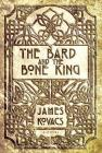 The Bard and the Bone King Cover Image