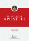 The Acts of the Apostles, Part One (Little Rock Scripture Study) Cover Image