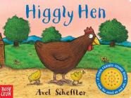 Higgly Hen: A Farm Friends Sound Book Cover Image