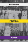 Picturing Political Power: Images in the Women's Suffrage Movement Cover Image