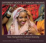 Different Roots, Common Dreams: New Hampshire's Cultural Diversity Cover Image