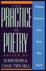 The Practice of Poetry: Writing Exercises From Poets Who Teach Cover Image