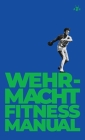 Wehrmacht Fitness Manual Cover Image
