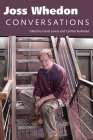 Joss Whedon: Conversations (Television Conversations) Cover Image