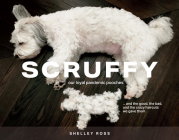 Scruffy: Our Loyal Pandemic Pooches and the Good, the Bad, and the Crazy Haircuts We Gave Them Cover Image