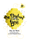 The Elephant and the Bees: Jess de Boer Cover Image
