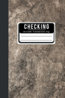 Checking Account Transaction log: checkbook ledger Budgeting Expense Debit Card Book Trackers Logbook Simple Check Accounting General Business Cash Fo Cover Image