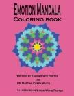 Emotion Mandala Coloring Book: Color Your Feelings (Emotatude #12) Cover Image