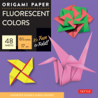Origami Paper Fluorescent: Perfect for Small Projects or the Beginning Folder (Origami Paper Packs) Cover Image