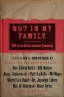 Not in My Family: AIDS in the African-American Community Cover Image