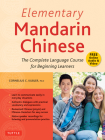 Elementary Mandarin Chinese Textbook: The Complete Language Course for Beginning Learners (with Companion Audio) Cover Image