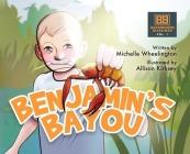 Benjamin's Bayou: Backwoods Blessings series Vol. I Cover Image