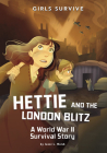 Hettie and the London Blitz: A World War II Survival Story Cover Image