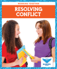 Resolving Conflict (Working Together) Cover Image