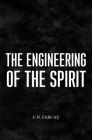 The engineering of the spirit: (Black&White edition) Cover Image