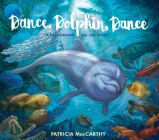 Dance, Dolphin, Dance: A California Ocean Adventure Cover Image
