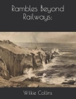 Rambles Beyond Railways; Cover Image