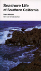 Seashore Life of Southern California, New and Revised edition (California Natural History Guides #26) Cover Image