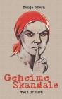 Geheime Skandale - Teil I: DDR: Verschwiegenes aus dem Kalten Krieg Cover Image