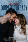 Effective Couples Therapy: 4 books in 1: Solve all your relationship problems. Overcome anxiety and codependency. Learn how to talk with your par Cover Image